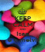 KEEP CALM AND Isaa  e o melvis - Personalised Poster A1 size
