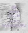 KEEP CALM AND JAPO WAHEGURU - Personalised Poster A1 size