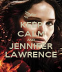 KEEP CALM AND JENNIFER LAWRENCE - Personalised Poster A1 size