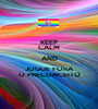 KEEP CALM AND JOGUE FORA O PRECONCEITO - Personalised Poster A1 size