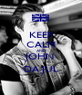 KEEP CALM AND JOHN  DA JUL - Personalised Poster A1 size