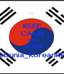 KEEP CALM AND JOIN @Dunia_KoreanRP ! - Personalised Poster A1 size