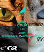 KEEP CALM AND Join Iceielle's Warrior RPG! - Personalised Poster A1 size