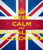 KEEP CALM AND JOIN McLAREN'S GREEK FACEBOOK FAN CLUB - Personalised Poster A1 size