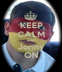 KEEP CALM AND Jonny ON - Personalised Poster A1 size