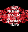 KEEP CALM AND Jordan 4Life - Personalised Poster A1 size