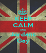 KEEP CALM AND Jordans Gay - Personalised Poster A1 size