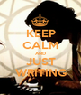 KEEP CALM AND JUST WRITING - Personalised Poster A1 size