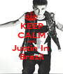 KEEP CALM AND Justin In  Brazil - Personalised Poster A1 size