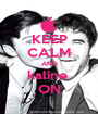 KEEP CALM AND kaline  ON - Personalised Poster A1 size