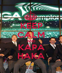 KEEP CALM AND KAPA HAKA - Personalised Poster A1 size
