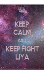 KEEP CALM AND KEEP FIGHT LIYA - Personalised Poster A1 size