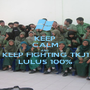 KEEP CALM AND KEEP FIGHTING TKJ1 LULUS 100% - Personalised Poster A1 size
