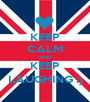 KEEP CALM AND KEEP LAUGHING :) - Personalised Poster A1 size