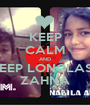 KEEP CALM AND KEEP LONGLAST ZAHNA - Personalised Poster A1 size