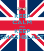 KEEP CALM AND KEEP SMASHBLAST - Personalised Poster A1 size