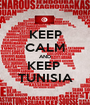 KEEP CALM AND KEEP  TUNISIA - Personalised Poster A1 size