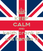 KEEP CALM AND keith cronk jr will handle it - Personalised Poster A1 size