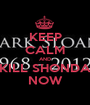 KEEP CALM AND KILL SHONDA NOW - Personalised Poster A1 size
