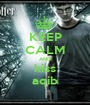 KEEP CALM AND kiss aqib - Personalised Poster A1 size