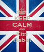KEEP CALM AND Kiss Isabel - Personalised Poster A1 size