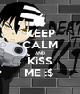 KEEP CALM AND KiSS ME :$  - Personalised Poster A1 size
