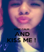 KEEP CALM  AND KISS ME !  - Personalised Poster A1 size