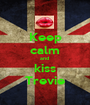 Keep calm and  kiss Trevie - Personalised Poster A1 size