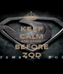 KEEP CALM AND KNEEL BEFORE ZOD - Personalised Poster A1 size