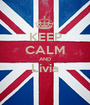 KEEP CALM AND Lívia  - Personalised Poster A1 size