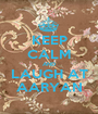 KEEP CALM AND  LAUGH AT  AARYAN - Personalised Poster A1 size