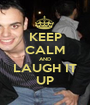 KEEP CALM AND LAUGH IT UP - Personalised Poster A1 size
