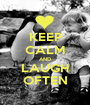 KEEP CALM AND LAUGH OFTEN - Personalised Poster A1 size