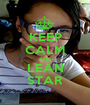 KEEP CALM AND LEAN STAR - Personalised Poster A1 size