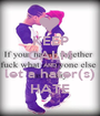KEEP CALM AND let a hater(s) HATE - Personalised Poster A1 size