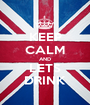 KEEP CALM AND LETS DRINK - Personalised Poster A1 size