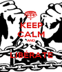 KEEP CALM AND  LIBÉRATE - Personalised Poster A1 size