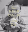 KEEP CALM AND Like  Dit  - Personalised Poster A1 size