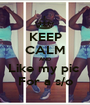 KEEP CALM AND Like my pic  For a s/o - Personalised Poster A1 size