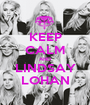 KEEP CALM AND LINDSAY LOHAN - Personalised Poster A1 size