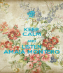 KEEP CALM AND LISTEN AMAIA MONTERO - Personalised Poster A1 size