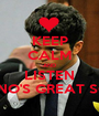 KEEP CALM AND LISTEN BRUNO'S GREAT SONG - Personalised Poster A1 size