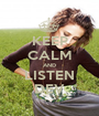 KEEP CALM AND LISTEN DEV - Personalised Poster A1 size