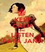 KEEP CALM AND  LISTEN  FATA JANA  - Personalised Poster A1 size