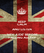 KEEP CALM AND LISTEN 'HEY JUDE' BEFORE FALLING ASLEEP - Personalised Poster A1 size