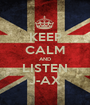 KEEP CALM AND LISTEN J-AX - Personalised Poster A1 size
