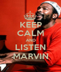 KEEP CALM AND LISTEN MARVIN - Personalised Poster A1 size