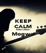 KEEP CALM AND Listen  Mogwai  - Personalised Poster A1 size