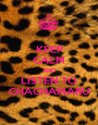 KEEP CALM AND LISTEN TO CHACHAMARU - Personalised Poster A1 size