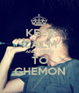 KEEP CALM AND LISTEN TO GHEMON - Personalised Poster A1 size